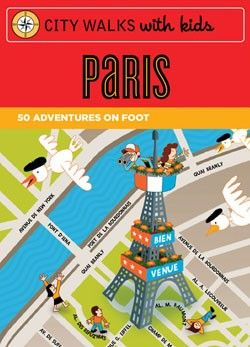 Pack this for your next family trip. City Walks with Kids: Paris $14.95