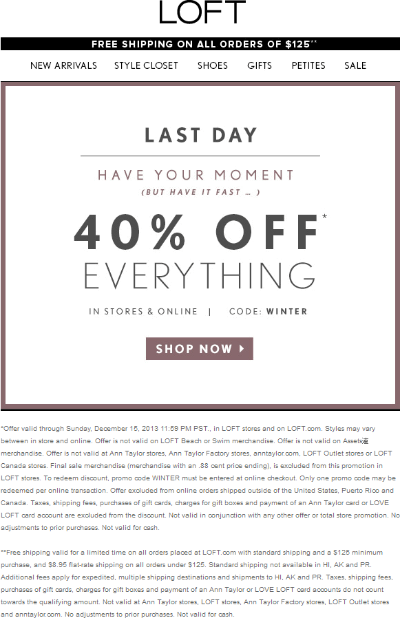Pinned December 15th Everything Is 40 Off Today At Loft Or Online Via Promo Code Winter Coupon Via The Coupons App Coupon Apps Coupons App