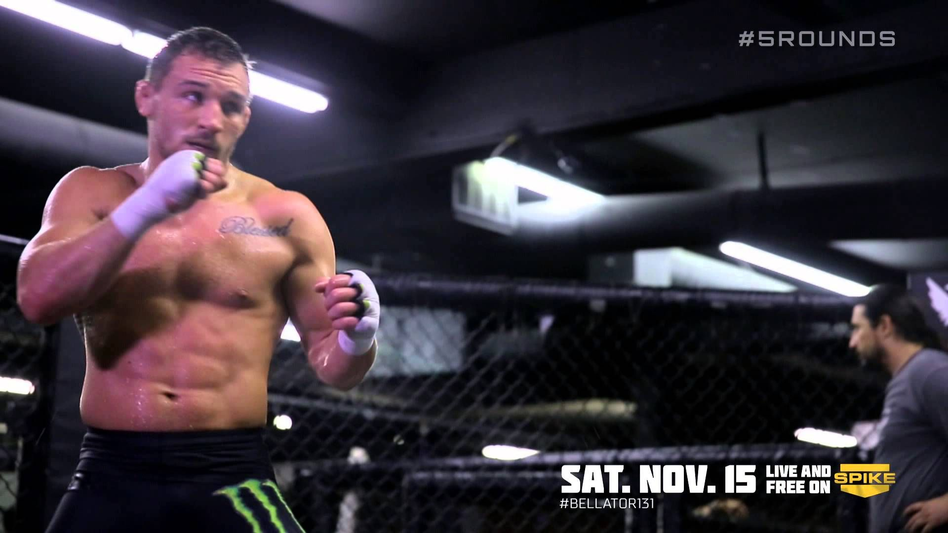 Bellator Mma 5 Rounds With Michael Chandler Bellator 131 November 15t Mma Spike Tv Fight The Good Fight