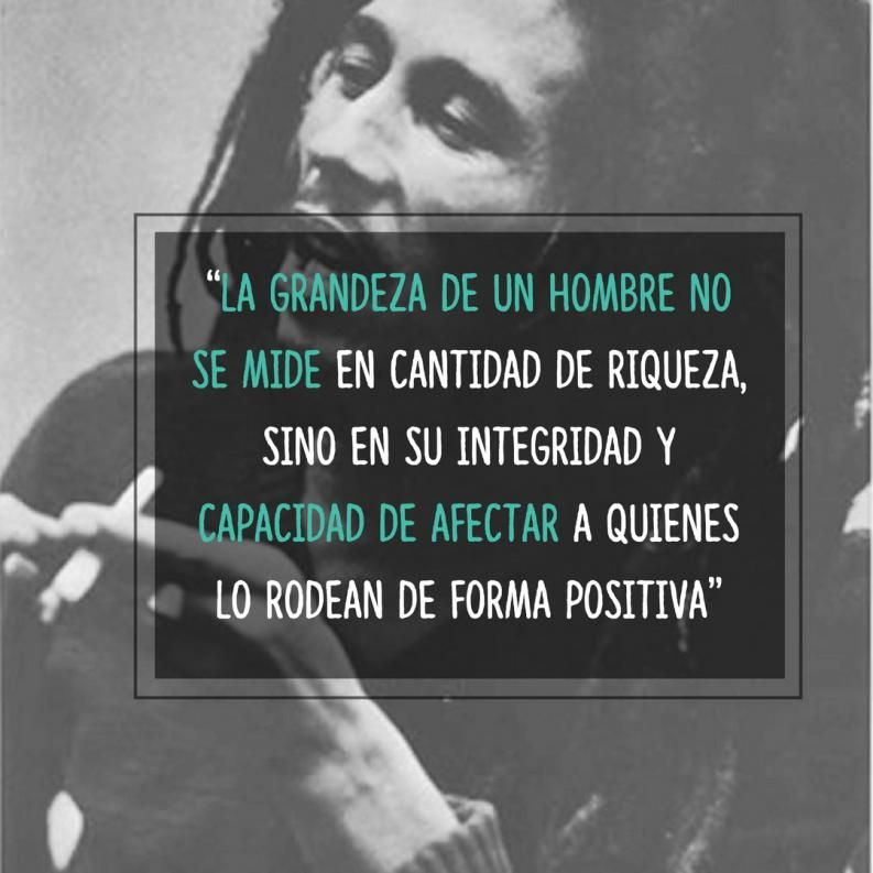 Todo Va A Estar Bien Estas 10 Frases De Bob Marley Te Ayudaran A