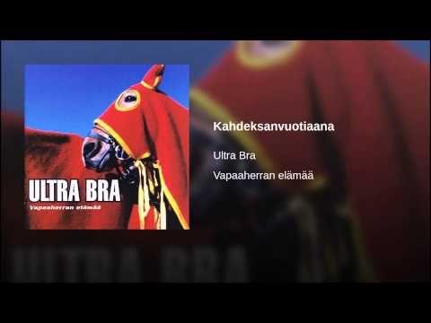 Ultra Bra - Kahdeksanvuotiaana