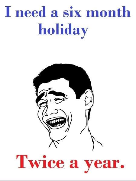 Funny Quotes about School Holidays | Funny insults, Funny ...