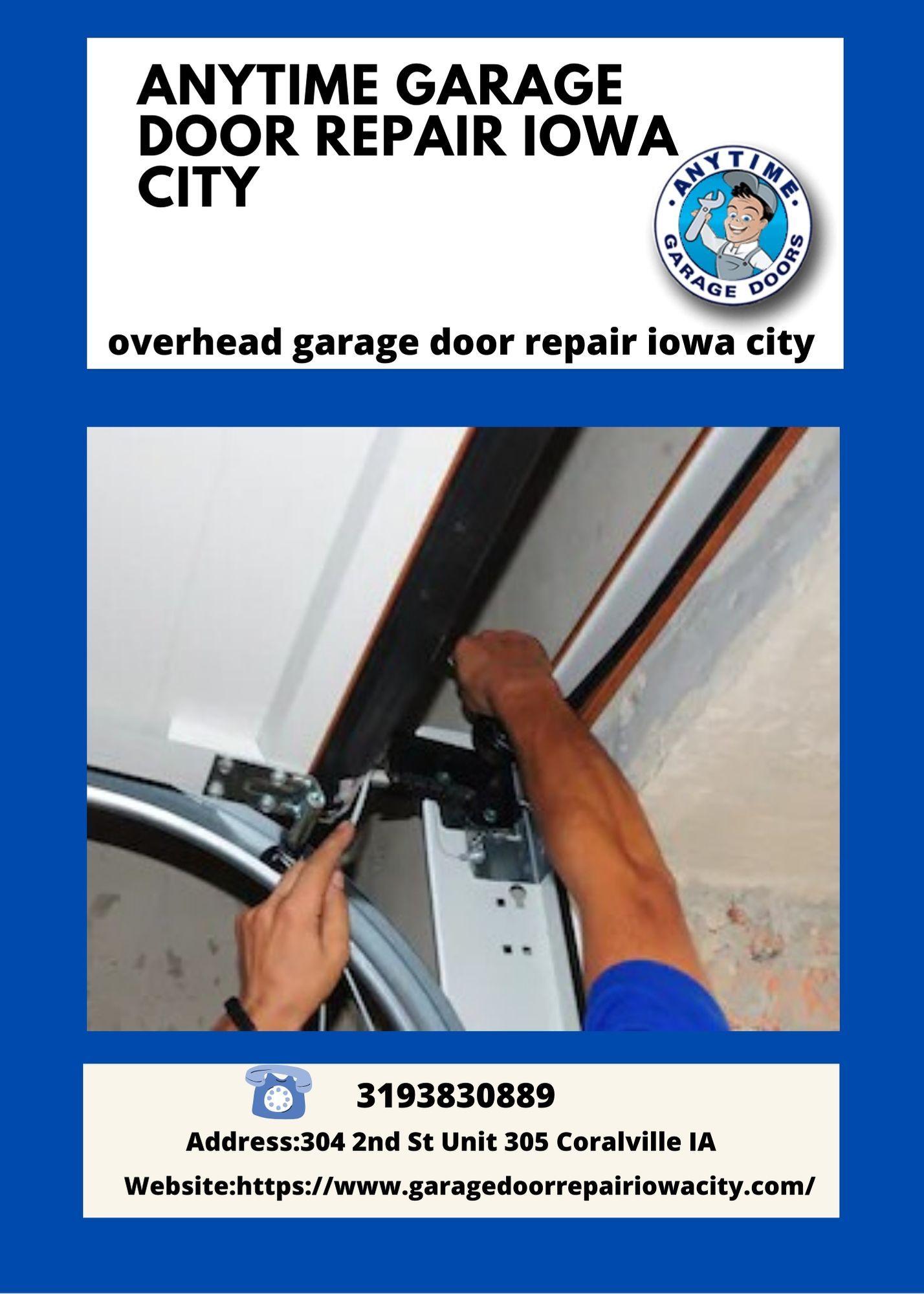 Pin On Anytime Garage Door Repair Iowa City