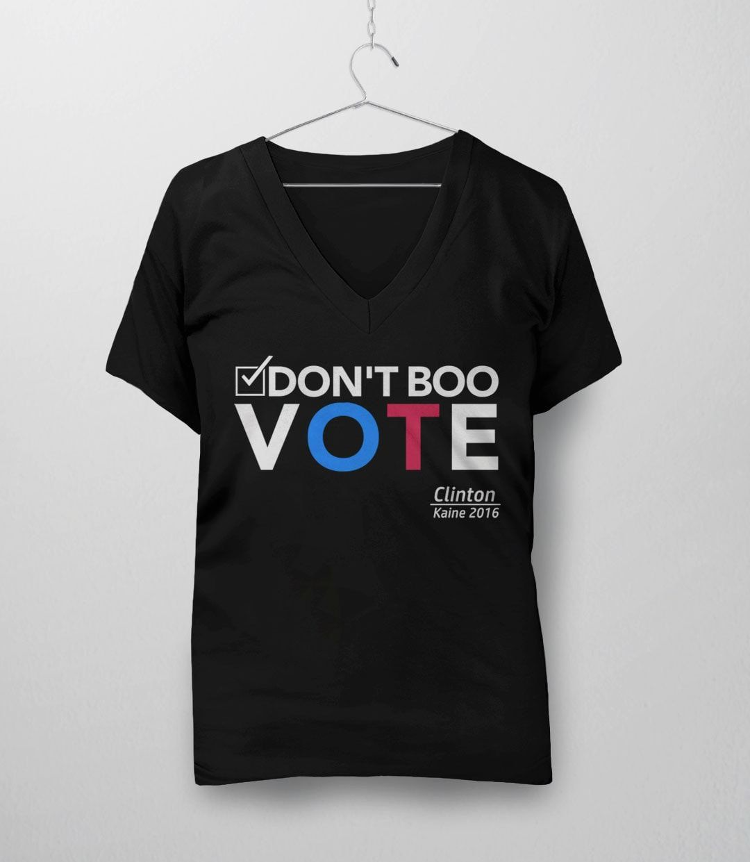 5097d598 Don't Boo Vote: Clinton / Kaine Shirt | My Kinda T-Shirts | 2016 ...
