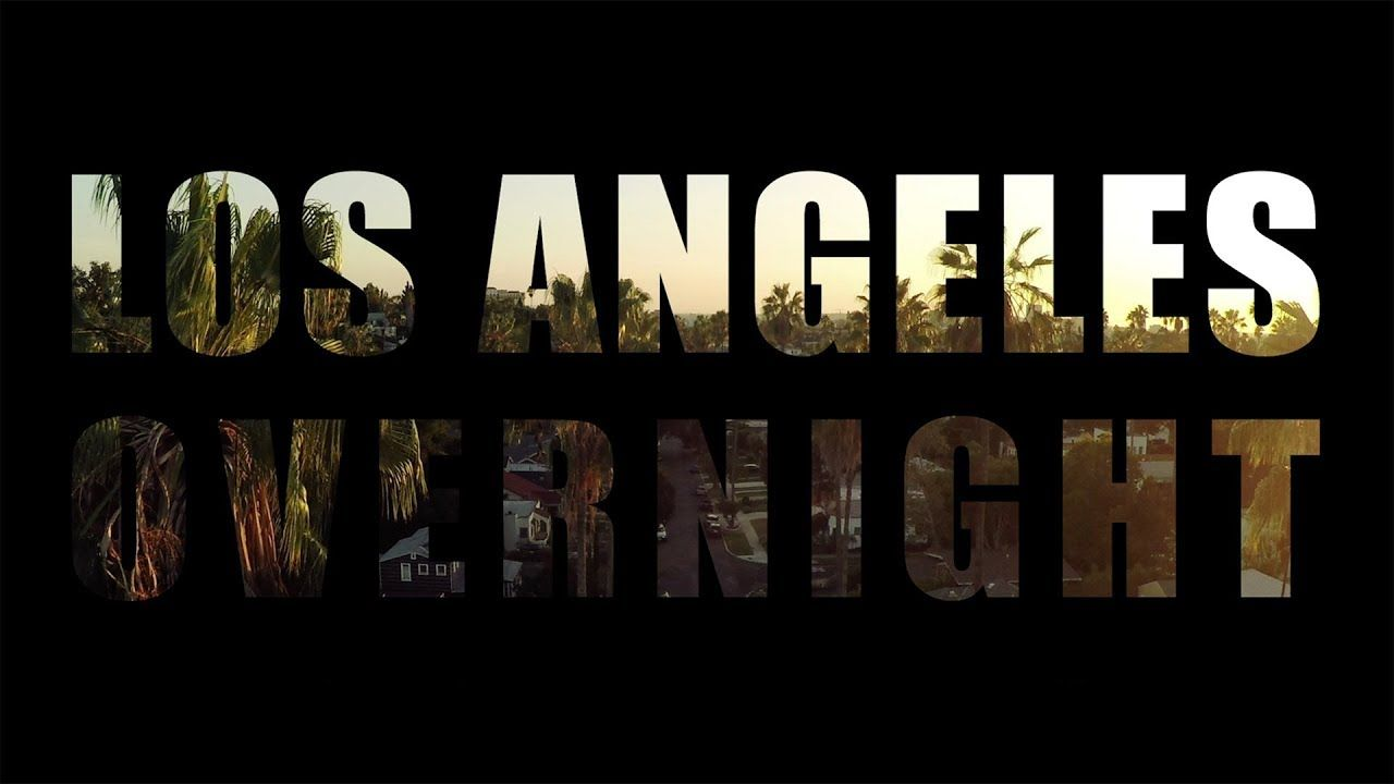 Watch Los Angeles Overnight Full-Movie Streaming