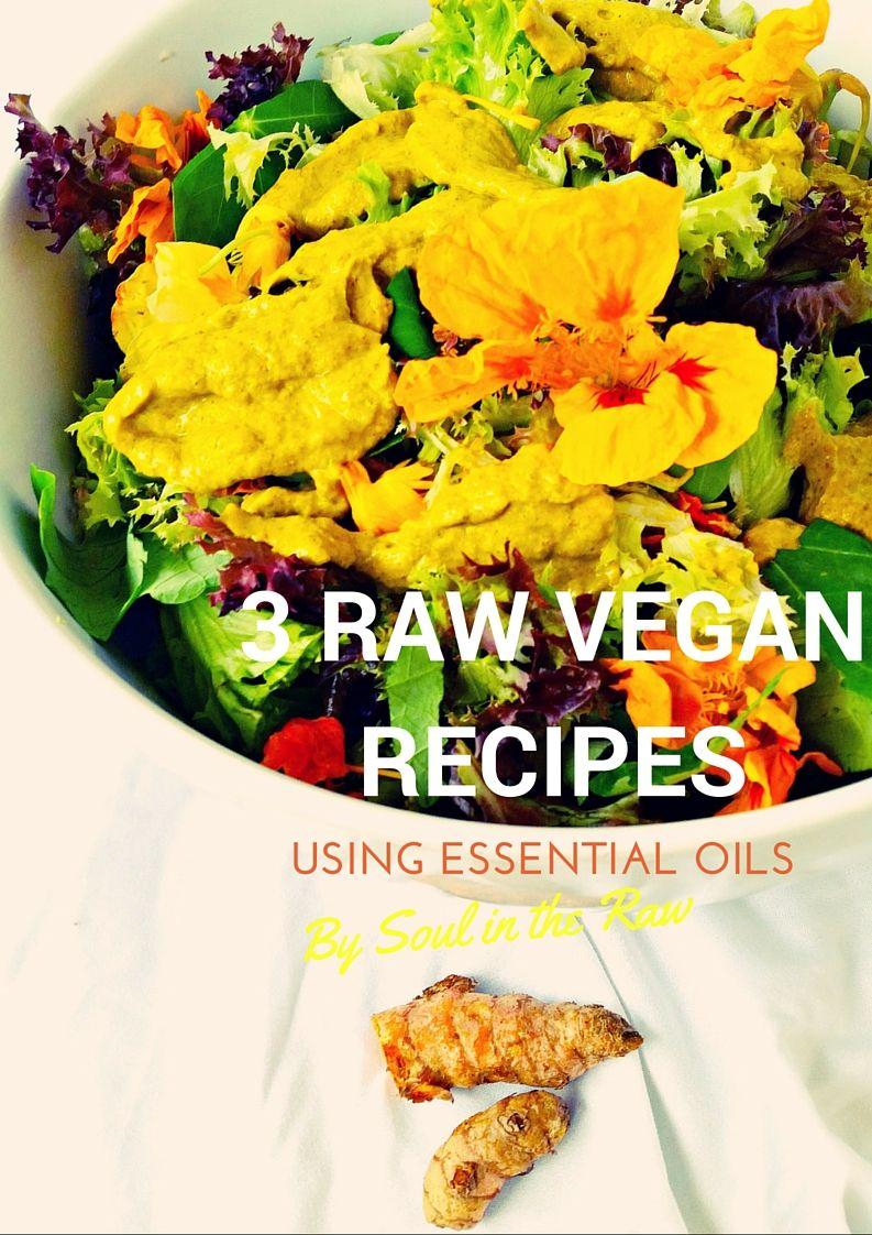 Incorporating Essential Oils into Raw Food  raw vegan | raw food | cooking with essential oils | essential oil recipe | essential oil salad dressing | dairy free | gluten free | refined sugar free