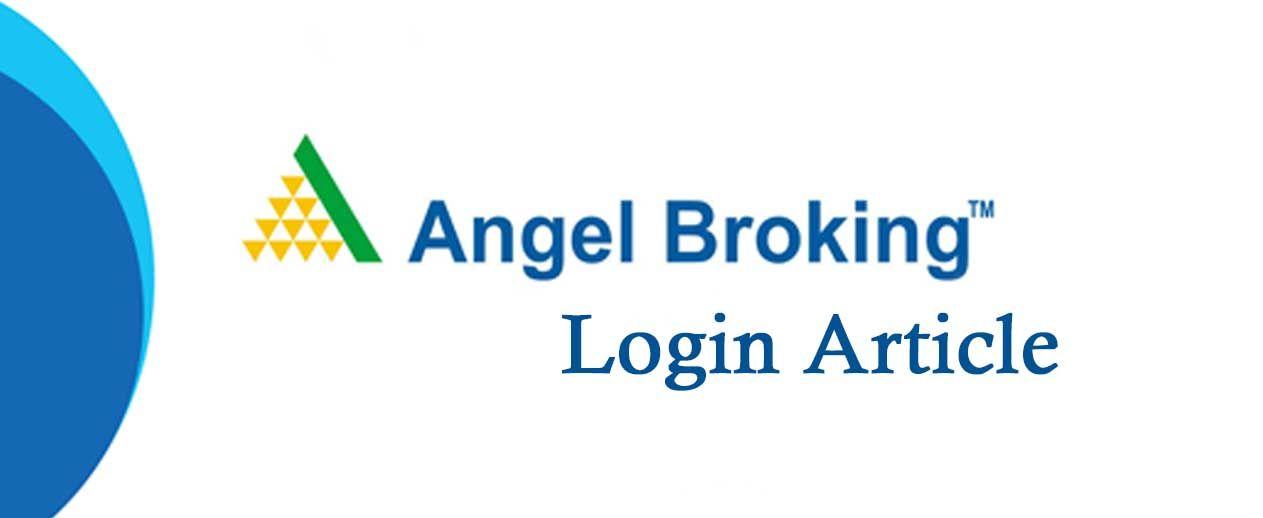 Angel Broking In 2020 Stock Broker Angel Broking Stock Market