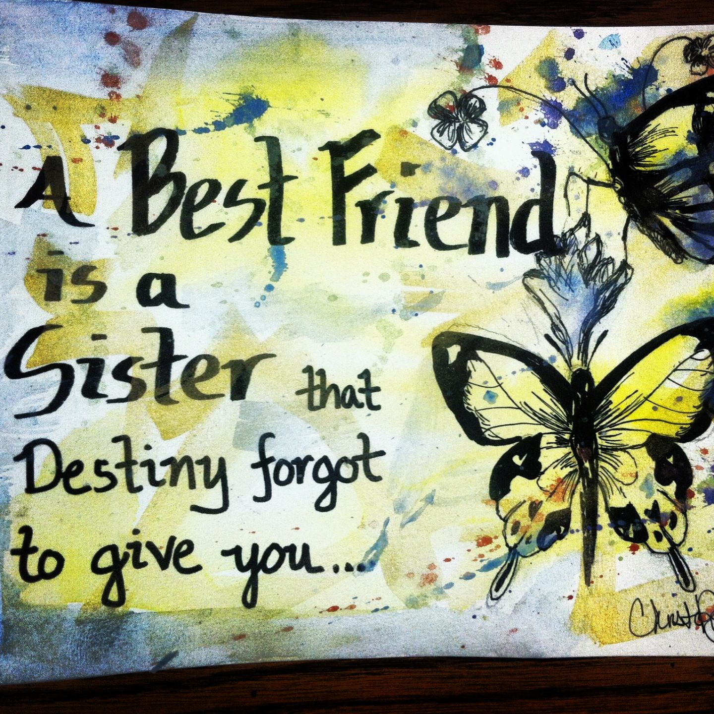A best friend is a sister destiny forgot to give you quick – Quotes for Best Friends Birthday Cards