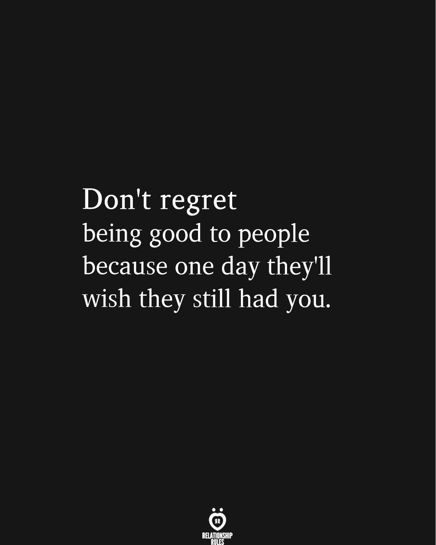 Don't Regret Being