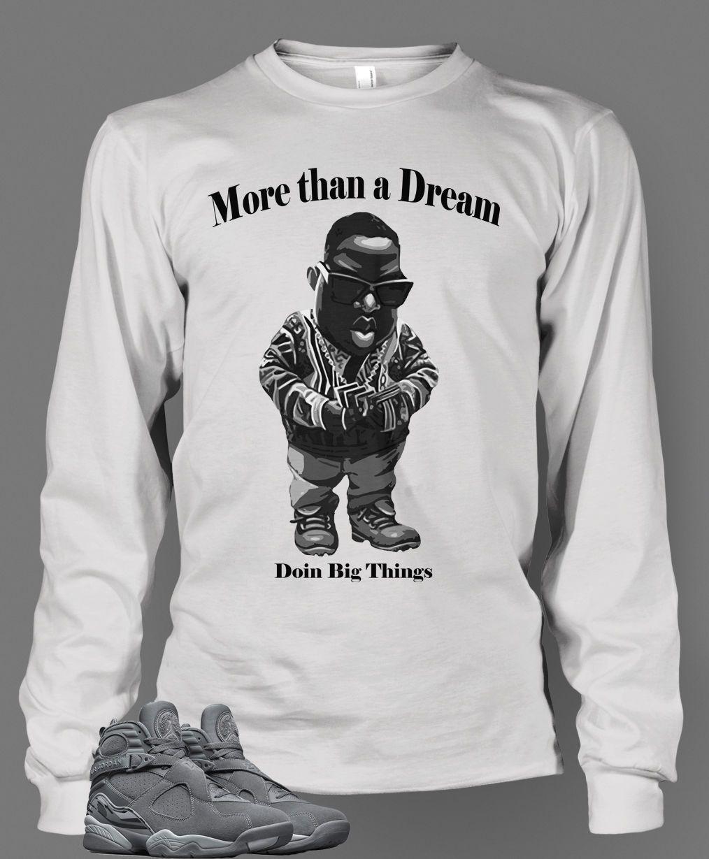 eb107ab82929c2 ... New Graphic Doing Big Thing T Shirt To Match Retro Air Jordan 8 Cool  Gray Shoe ...