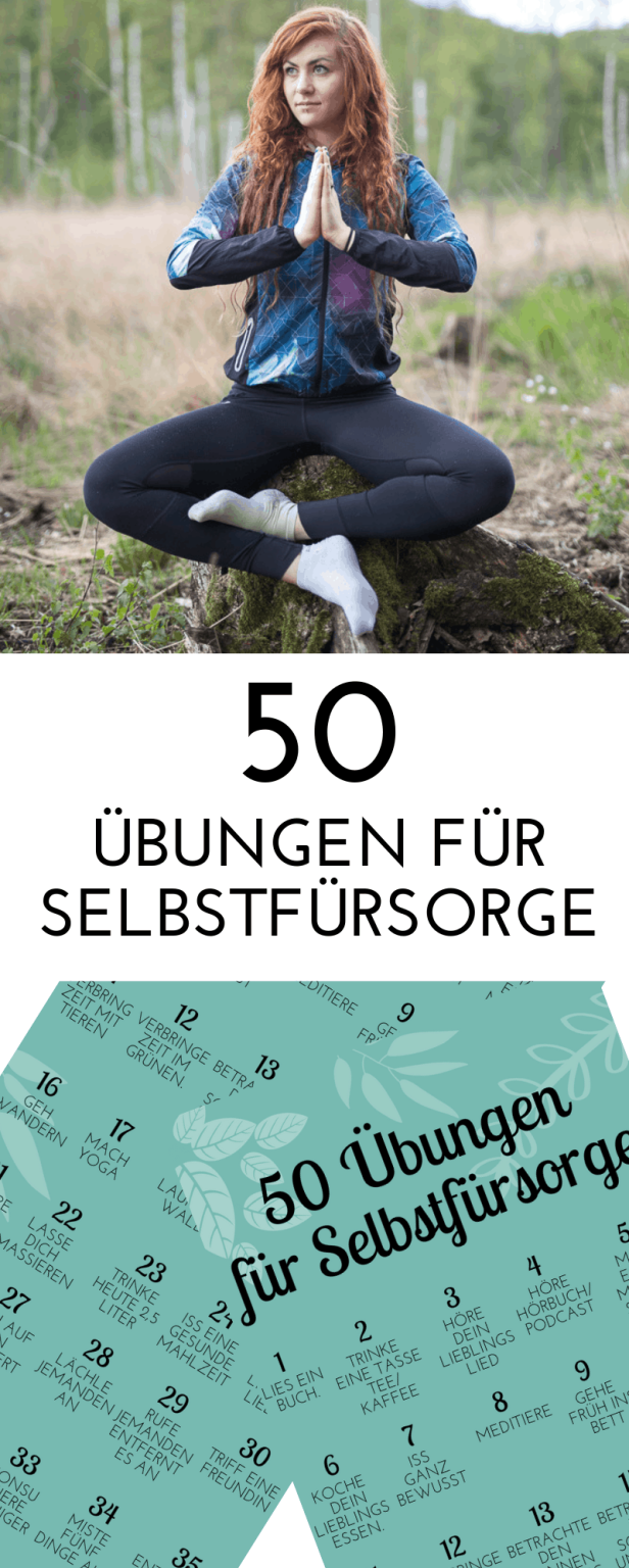 Selbstfürsorge lernen - 50 Übungen für Self Care - Laufvernarrt #self-care