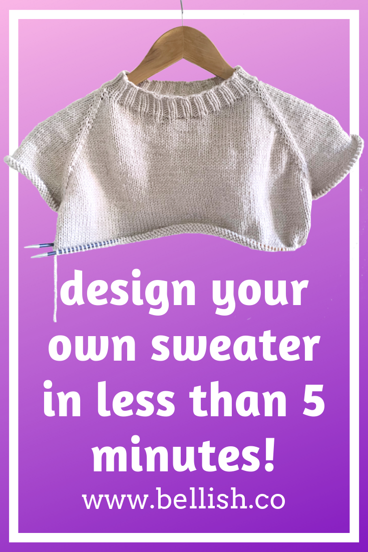 Design & knit your perfect sweater with Bellish ...