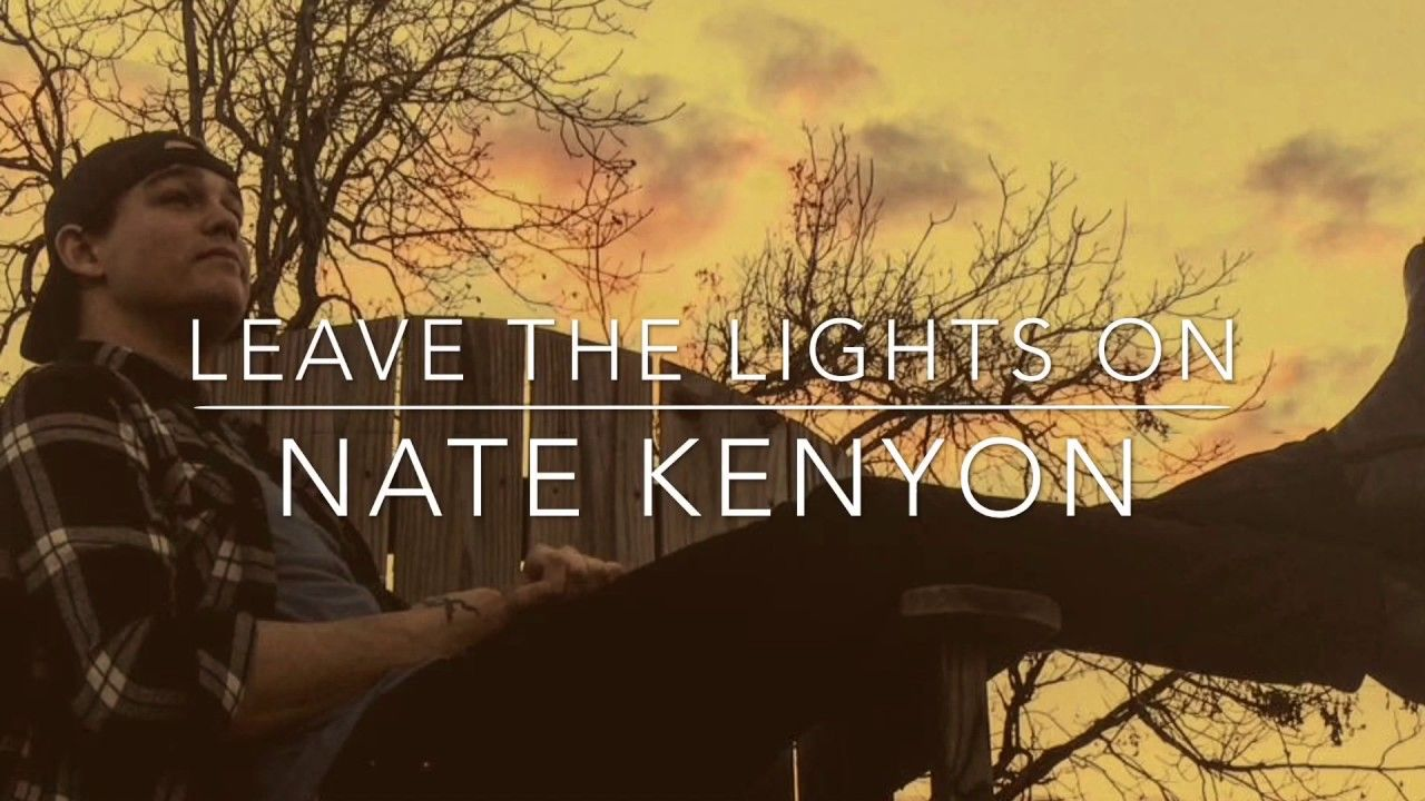 Nate Kenyon Leave The Lights On Artist Of The Day Hs 10 10 17 Youtube Easy Listening Kenyon