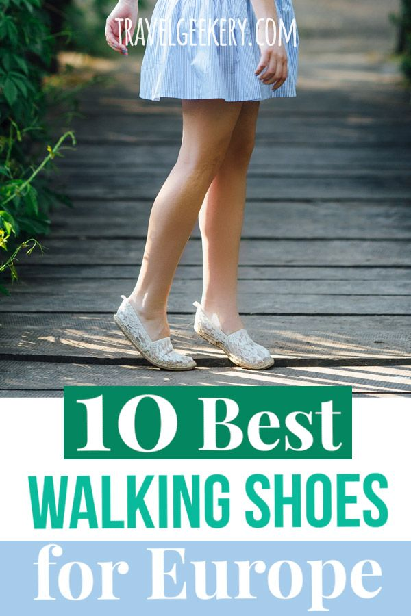 Best Walking Shoes for Europe: 10 Different Styles | EUROPE