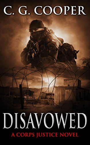 Disavowed A Patriotic Adventure Corps Justice Book 8 Kindle Edition By C G Cooper Literature Fiction Kindle Ebooks Amazo Books Books To Read Ebooks
