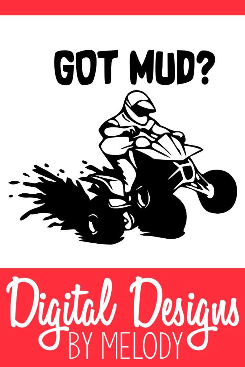 Got Dirt 4 Wheeler ATV Mud Ride Car Truck Window Wall Gift Vinyl Decal Sticker.