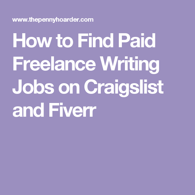 how a new lance writer uses craigslist and fiverr to make  how to paid lance writing jobs on craigslist and fiverr