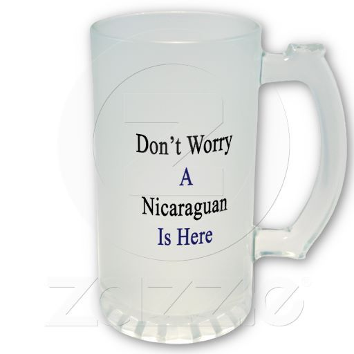 Dont+Worry+A+Nicaraguan+Is+Here+Mugs