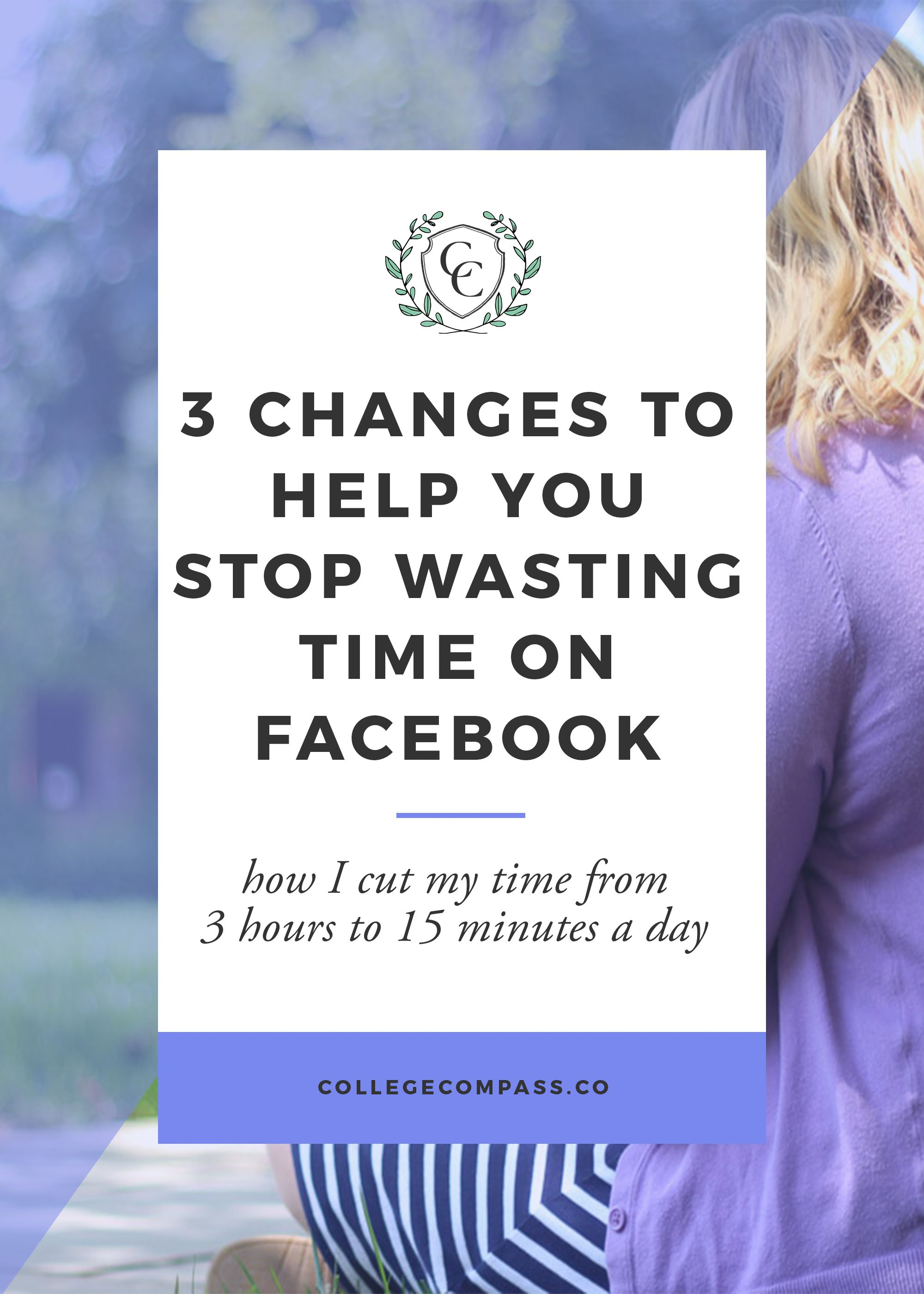 3 Quick Changes to Cut Down Facebook Time to 15 Minutes a Day