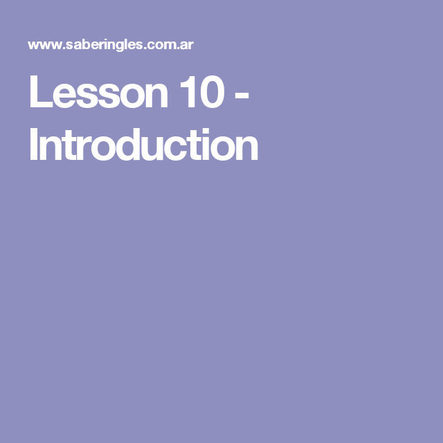 Lesson 10 - Introduction