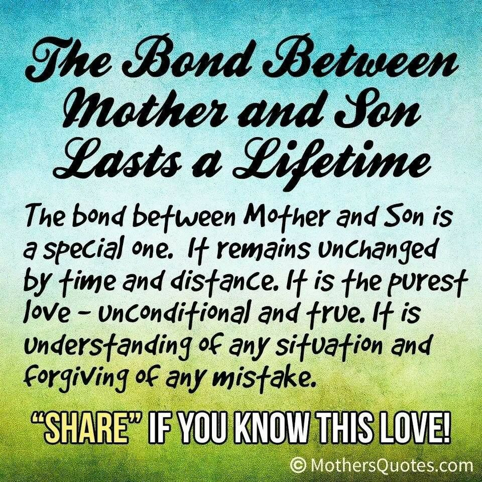 The bond between a mother and son lasts a lifetime Mother Son QuotesMy