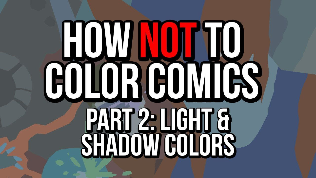 How NOT to Color Comics! - Part 2 - Light and shadow colors