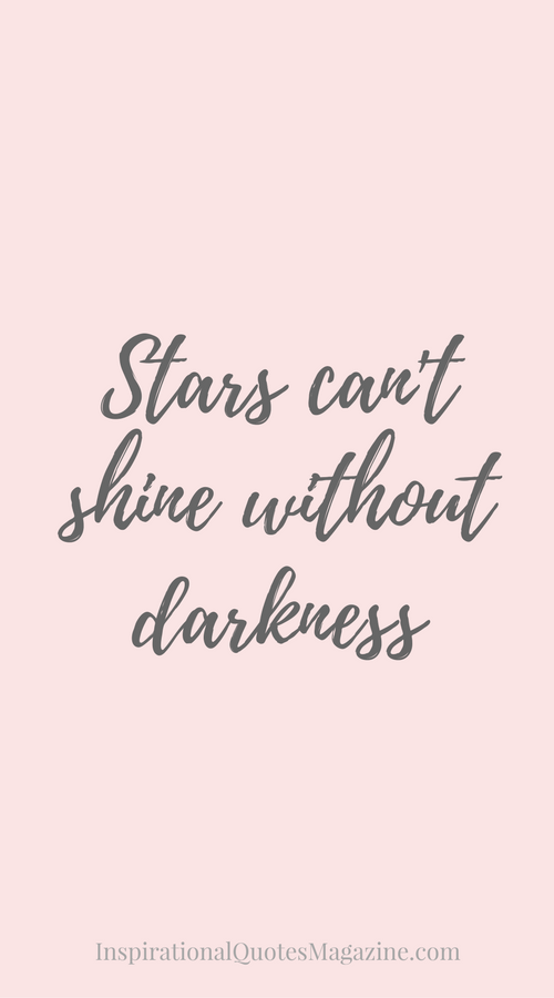 Stars can't shine without darkness | Happiness ...