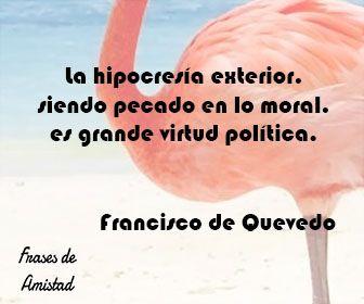 Frases De Falsa Amistad De Francisco De Quevedo Frases De