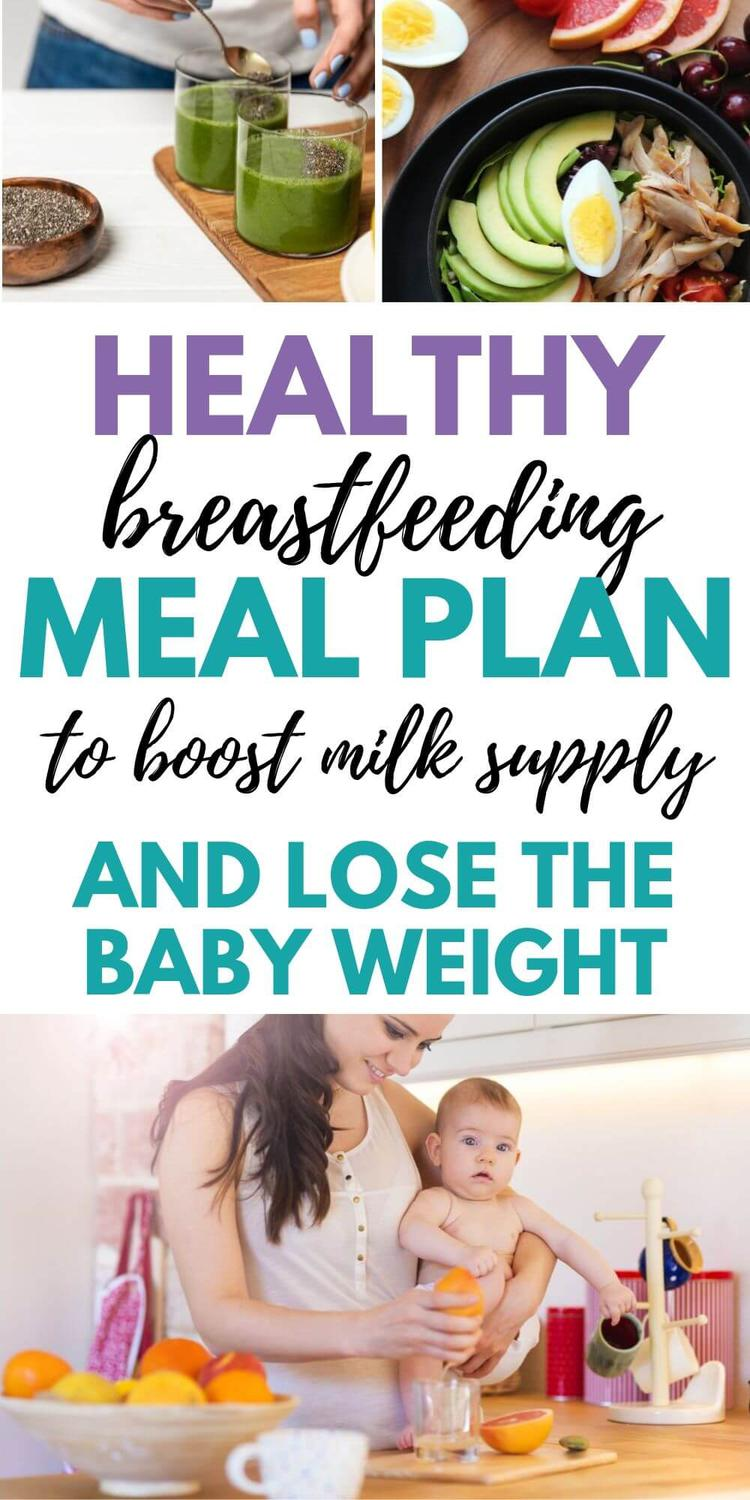 Breastfeeding Meal Plan for Healthy Mom + Baby in 2020 ...