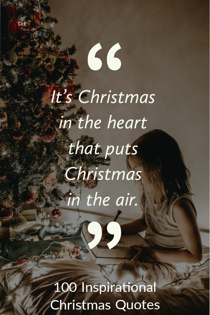 125 Inspirational Quotes About Christmas Merry Christmas Quotes In 2020 Christmas Quotes Inspirational Christmas Quotes Inspirational Quotes