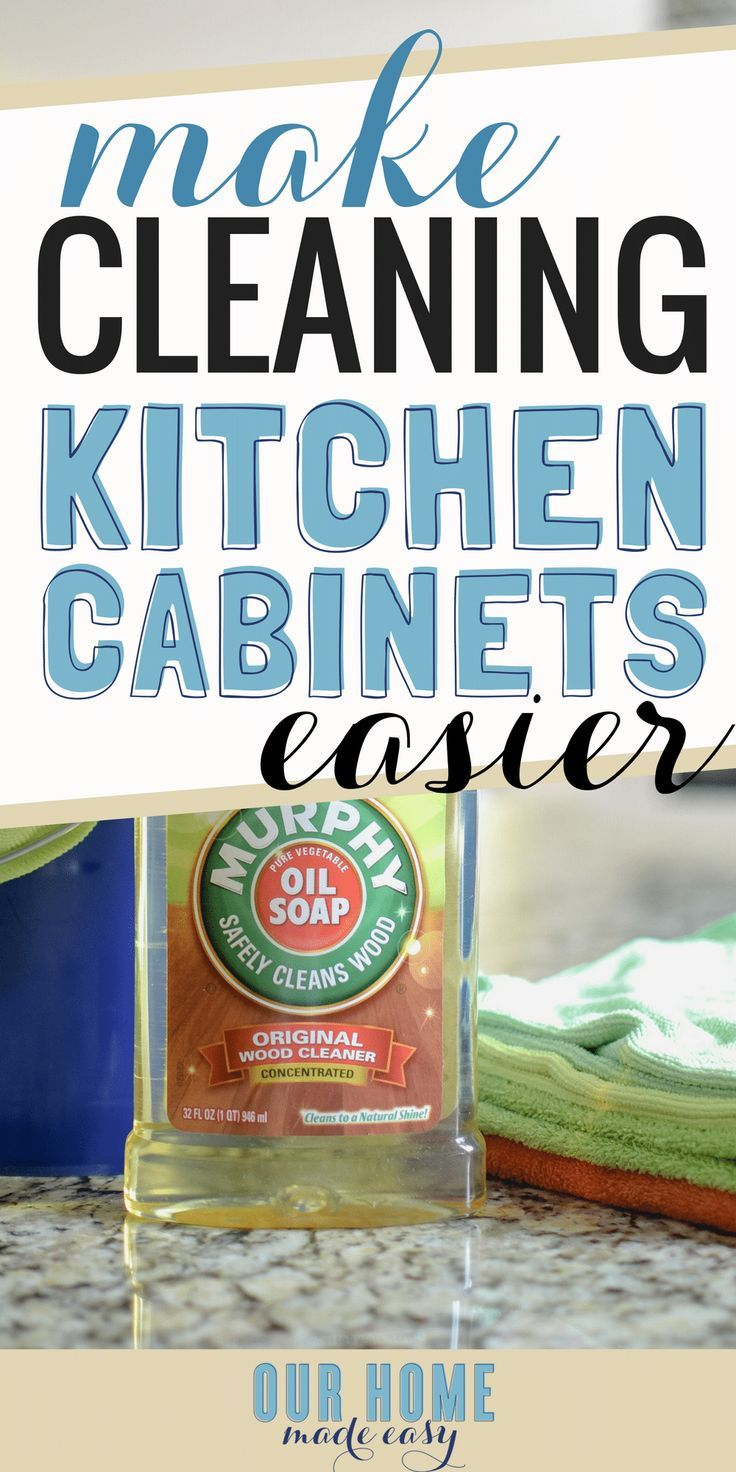 The Simplest Way to Clean Kitchen Cabinets | Cleaning kitchen ...