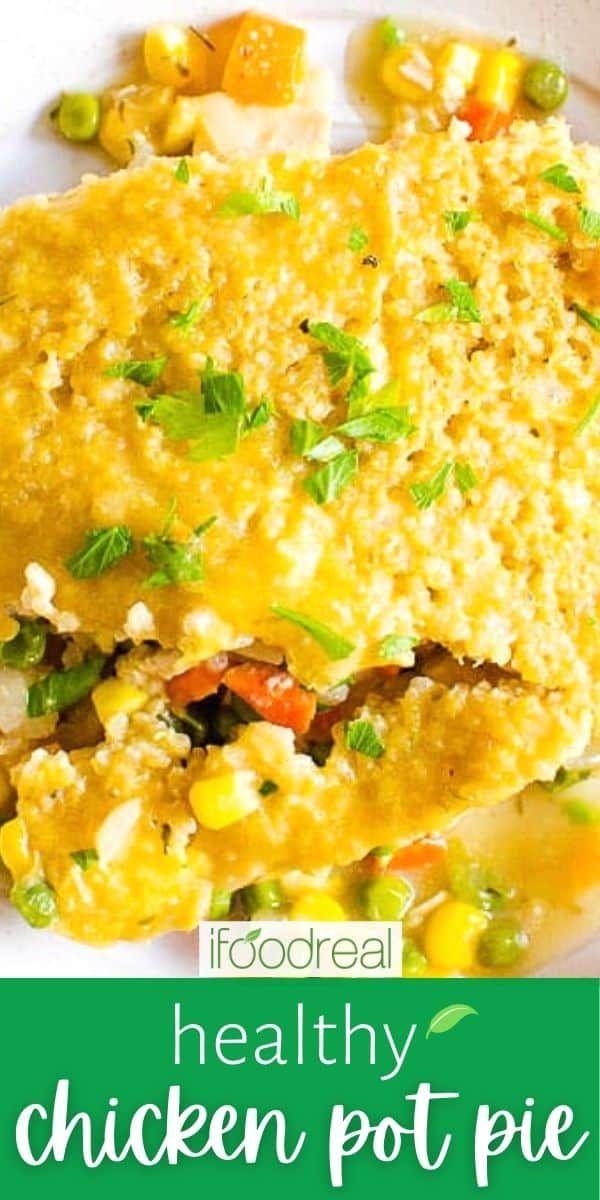 Healthy Chicken Pot Pie {Crustless} - iFOODreal.com