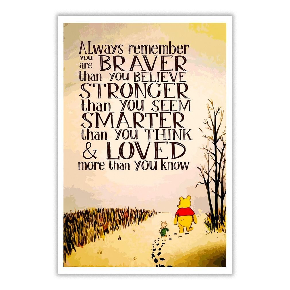 Milne quote from Winnie the Pooh canvas Braver Than You Believe A.A