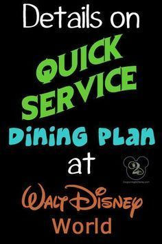 What you need to know about the Quick Service Dining Plan at Walt Disney World.