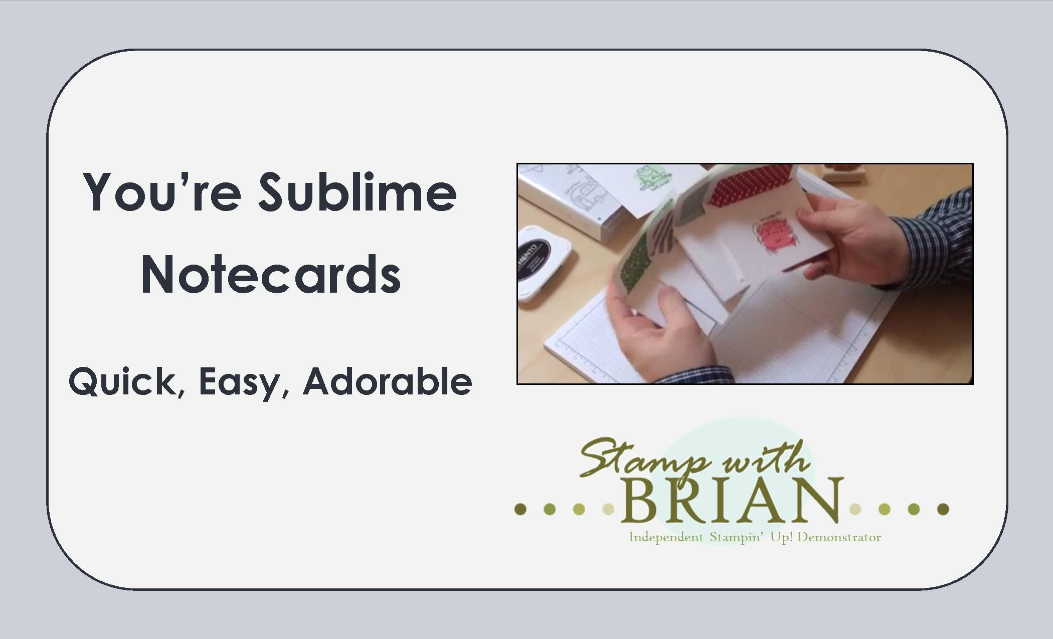You're Sublime Notecards