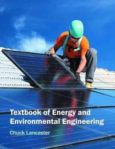 Textbook of Energy and Environmental Engineering (Hardcover - environmental engineer job description