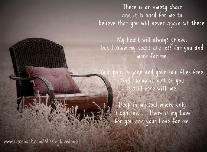 An Empty Chair Missing Loved Ones Memories Quotes Miss You Dad