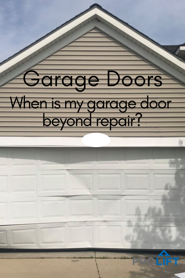 When Is My Garage Door Beyond Repair Garage Doors Garage Door Replacement Garage Door Repair