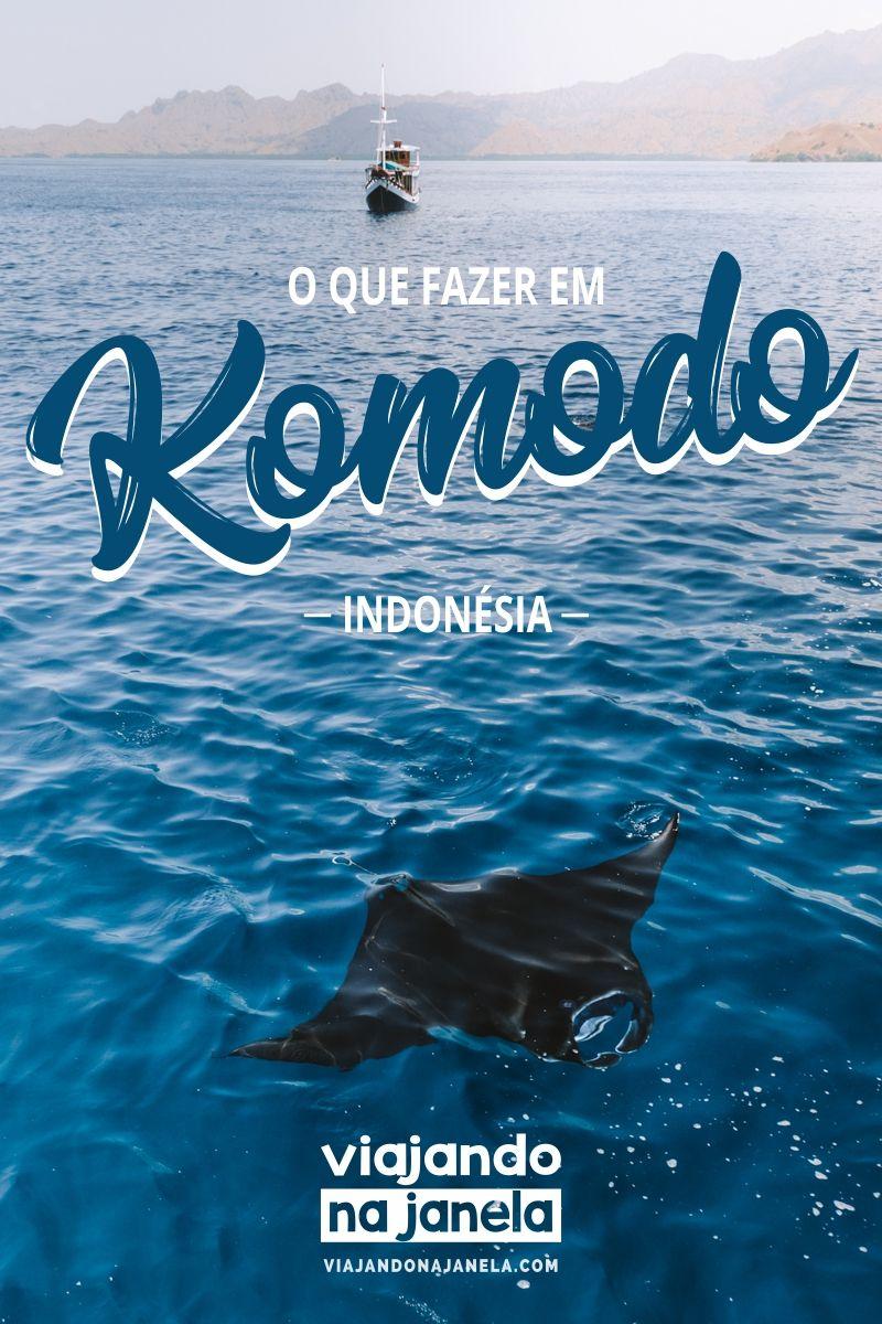 Explorando Komodo 12 Coisas Para Fazer Nas Ilhas Guia Completo