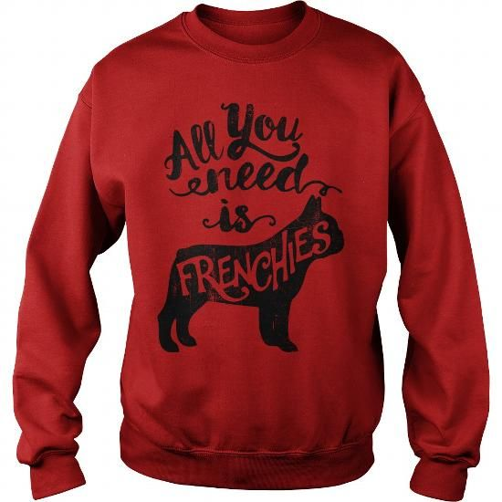 All You Need Is Frenchies Buy Personalised T Shirt Online In