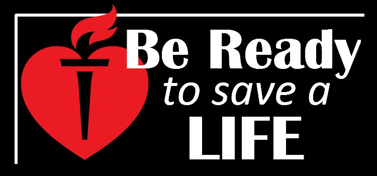 Be Ready to save a life. American heart association