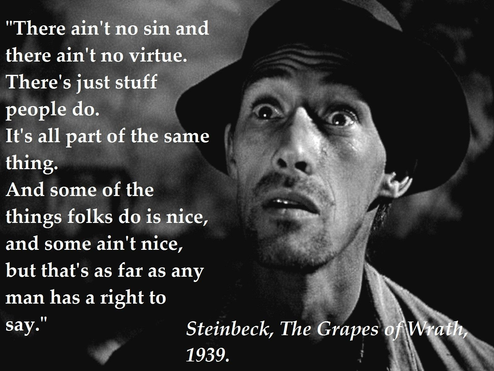Grapes Of Wrath Quotes Reading 'the Grapes Of Wrath' Came Across This Brilliant Quote From