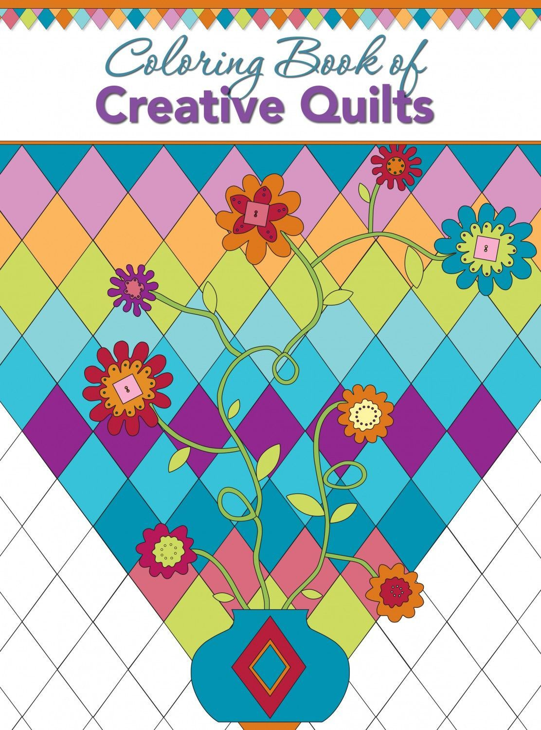 Coloring Book Of Creative Quilt Designs Adult Books