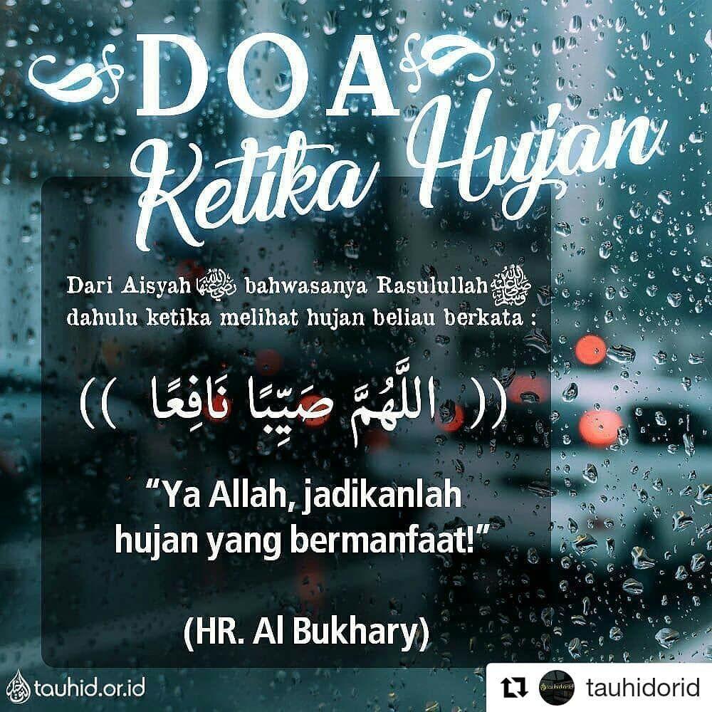 Repost Tauhidorid With Repostapp Doa Ketika Hujan
