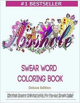 Adult Coloring Books of Swear Words. Click here for a Discount Now ...