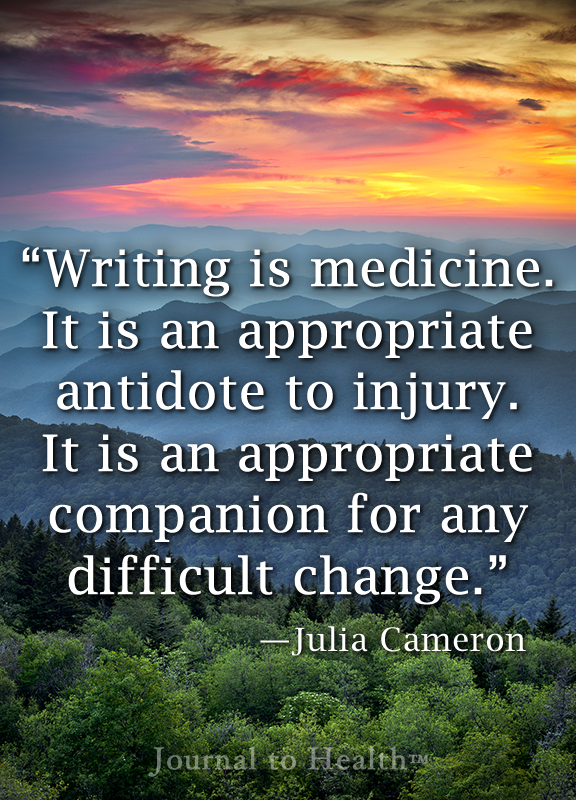 Julia Cameron quote | The healing power of writing can restore your body, mind and spirit. #quote #journal JournaltoHealth.com