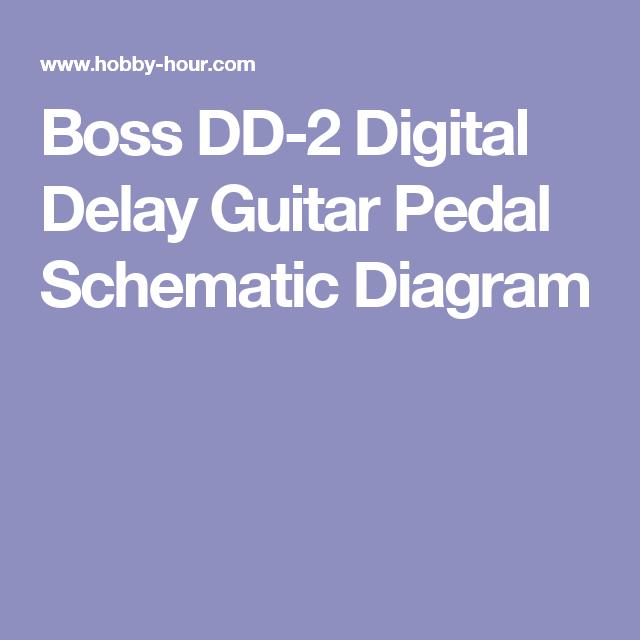 boss dd 2 digital delay guitar pedal schematic diagram rh pinterest com