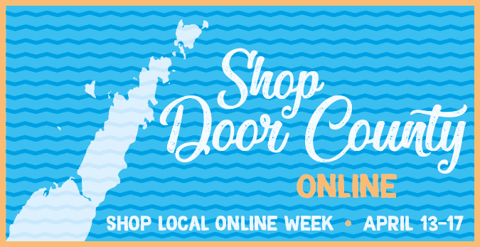 Shop Door County Online Headed By Fm 106 9 The Lodge And Rewind 97 7 Door County Today In 2020 Door County County Small Business Week