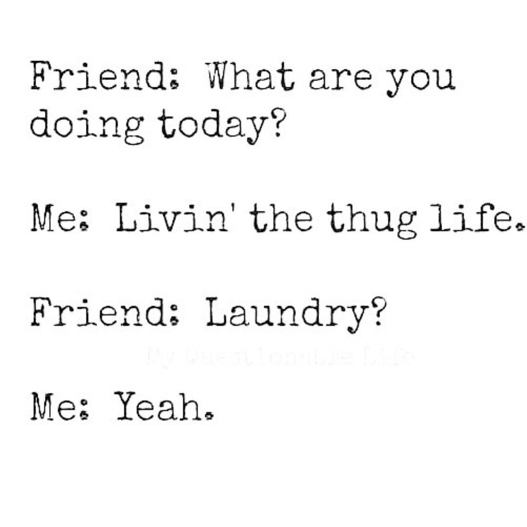 Oh The Excitement Thug Life Quotes Trouble Quotes Funny Quotes About Life