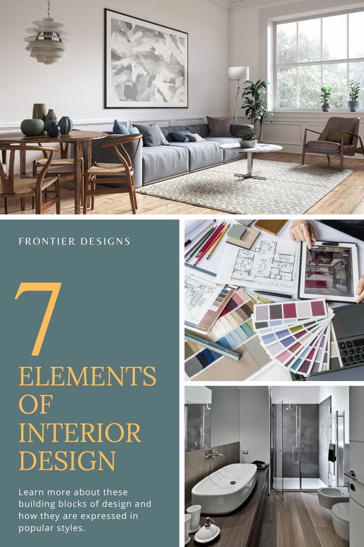 The 7 Elements Of Interior Design Interior Design Basics Interior Design For Beginners Interior Design